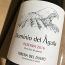 PP ADVOCATE WINES ~ Dominio del Águila ~ Reserva 2016 ~ 97RP