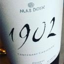 """PP ADVOCATE WINES ~ Mas Doix ~ """"1902"""" Centenary Carignan 2013 ~ Priorat ~ 97RP"""